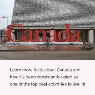 Welcome to Canada sign; Canada voted one of the best countries to live in.